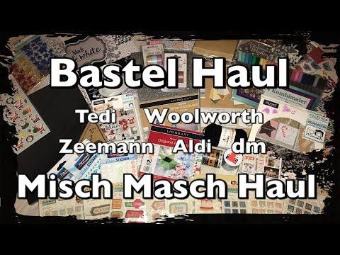 Misch Masch Haul Bastel Haul, Tedi, Woolworth, Zeemann, Aldi uvm. Scrapbook, DIY, basteln
