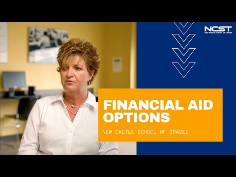 Financial Aid Options at New Castle School of Trades