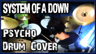 System of a Down - Psycho - Drum Cover