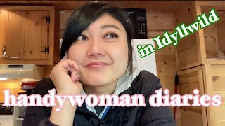 handywoman diaries | Sober October in Idyllwild then back to the handywoman grind