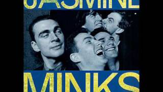 "The Jasmine Minks ""Cold Heart"""