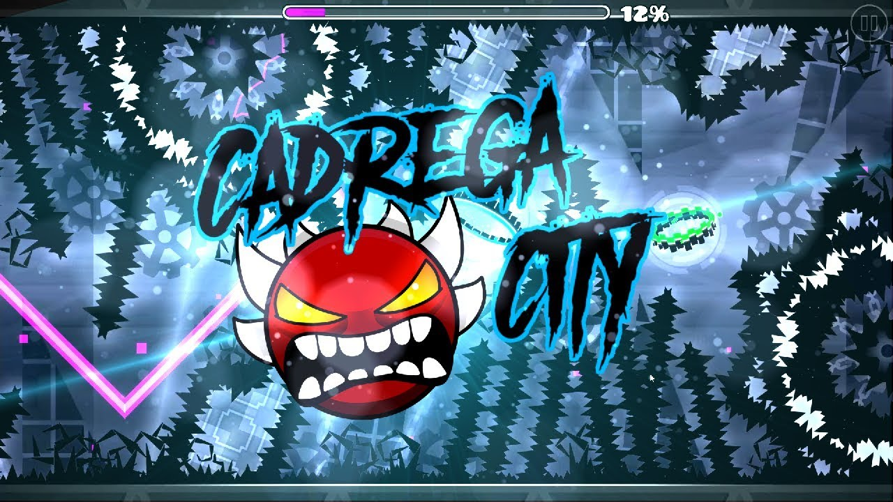 Cadrega City by Pennutoh 100% (Extreme Demon)