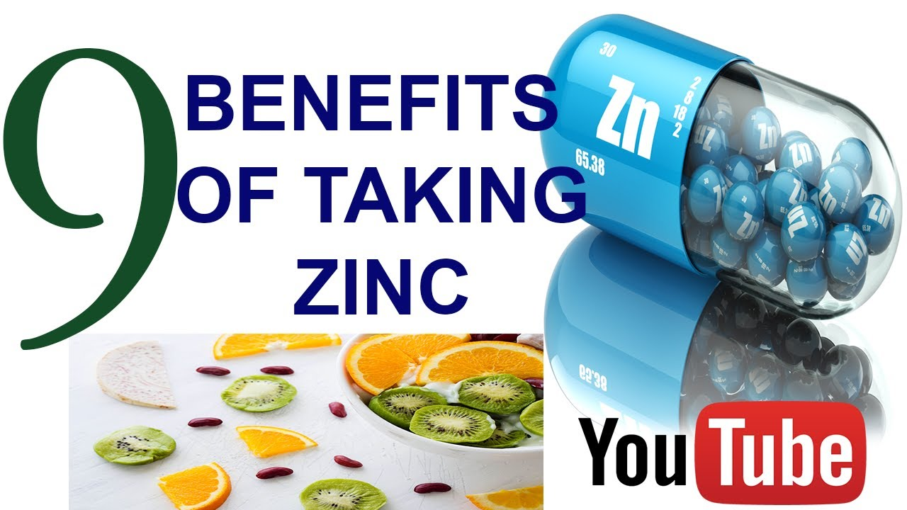 Benefits Of Taking Zinc Benefits Of Taking Zinc Supplements What