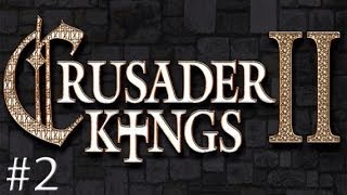 Crusader Kings 2: House of Soul - #2
