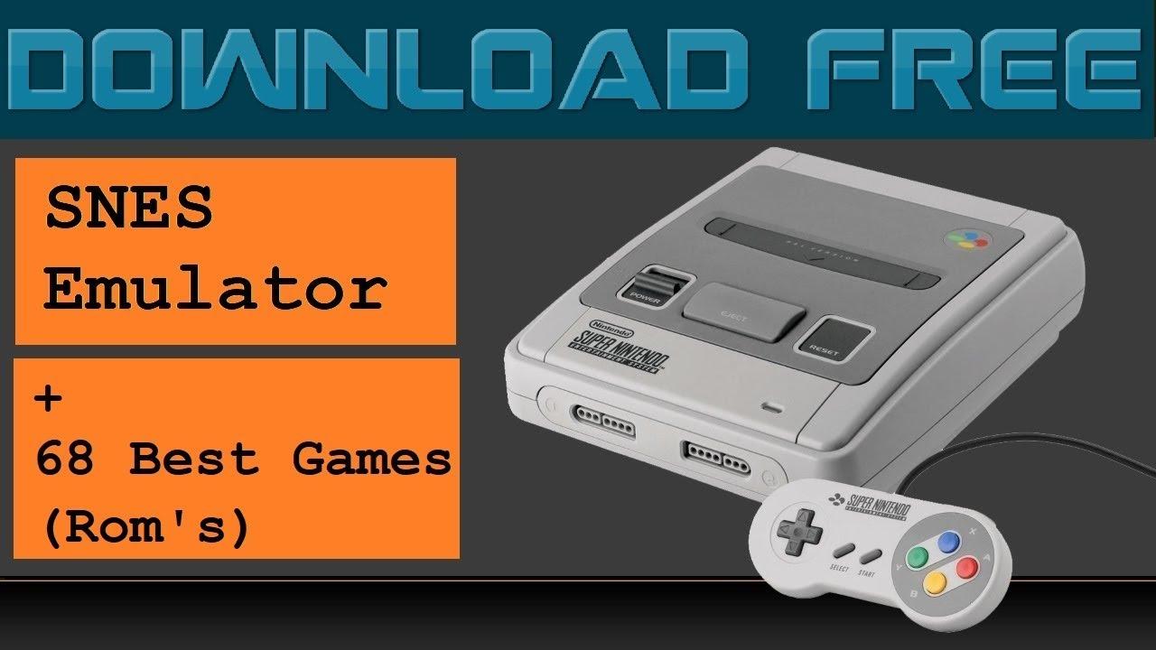 Download SNES Emulator Free + Rom's ( 68 Best Games )