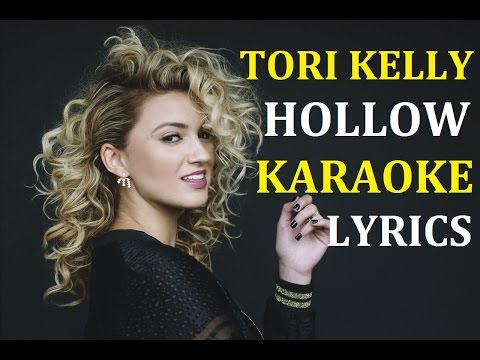 TORI KELLY - HOLLOW KARAOKE COVER LYRICS