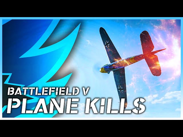 Battlefield V | Fighter Plane Kill Montage