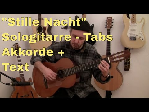 Weihnachtslieder - Stille Nacht Gitarre Solofassung