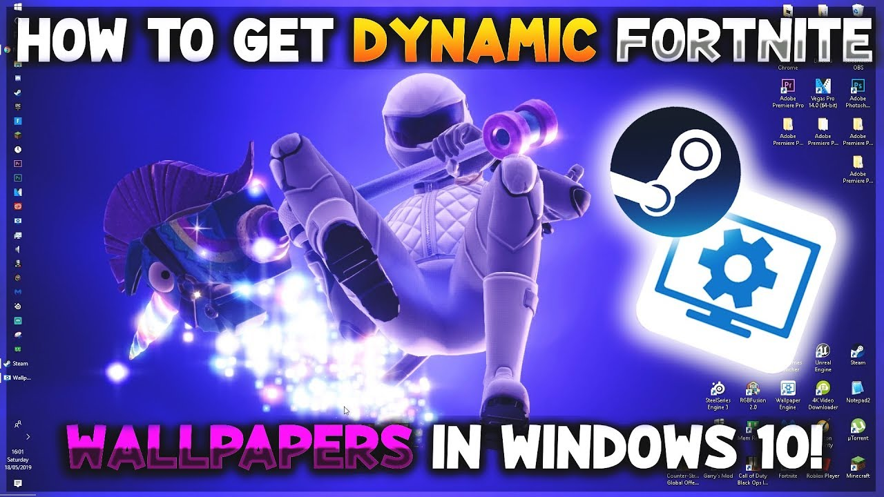 How To Get Dynamic Fortnite Wallpapers For Windows 10 Wallpaper Engine Youtube