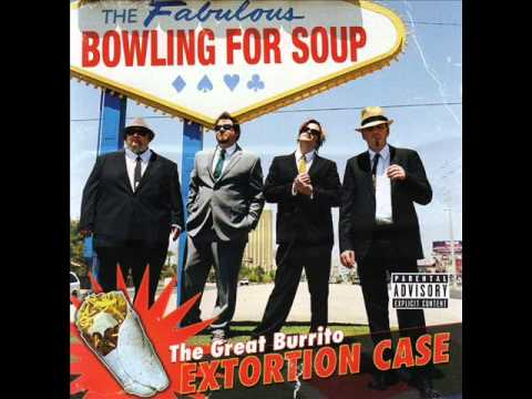 Everyday's A Saturday- Bowling For Soup | Doovi
