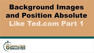 Backgrounds and Positions Like Ted.com - Part 1