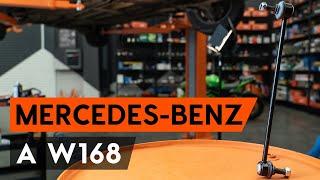 aizmugurē un priekšā Savienotājstienis uzstādīšana MERCEDES-BENZ A-CLASS (W168): bezmaksas video