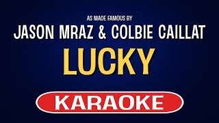 Enjoy singing along with this karaoke version of lucky as made famous by jason mraz feat. colbie caillat.lucky is a song originally recorded fe...