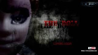 The Doll||Horror Short Film||Mix Mindz
