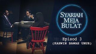 [FULL] Syariah Meja Bulat (2019) - Episod 3 (Kahwin Bawah Umur) | #SyariahMejaBulat