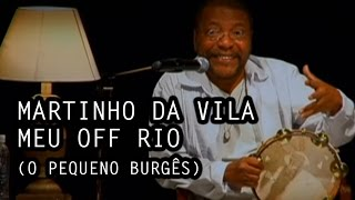 Watch Martinho Da Vila Meu Off Rio video