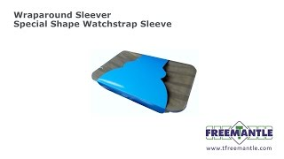 T  Freemantle Ltd - Wraparound Sleever Special Shape Sleeve