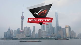 The Best of the ROG MASTERS 2017 China Regional Final! | ROG