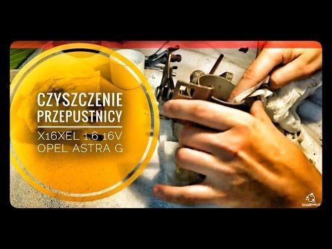 Czyszczenie Przepustnicy x16xel 1.6 16v Opel Astra G Vauxhall