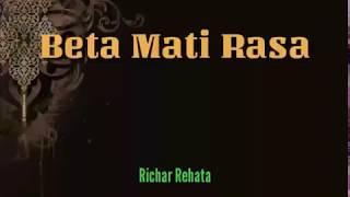 Richar Rehata - Beta Mati Rasa (Lyrics)