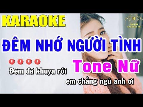 Karaoke Đêm Nhớ Người Tình Tone Nữ Nhạc Sống | Trọng Hiếu