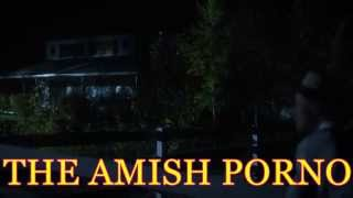 THE AMISH PORNO - SHORT HORNY STORY 1080P HD 2015 (CHEAP PORNOGRAPHIC FILM EPIC COMEDY)