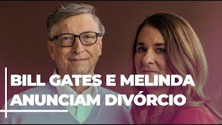 Bill e Melinda Gates anunciam divórcio após 27 anos
