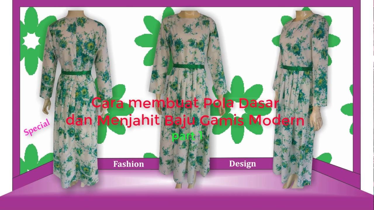 Cara Membuat Pola Dan Menjahit Model Baju Gamis Modern Bagian 1