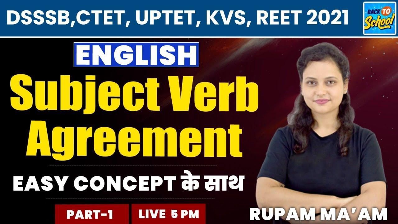 DSSSB ,CTET, UPTET, KVS, REET 2021| English | Subject Verb Agreement | Part-1 | By Rupam Ma'am