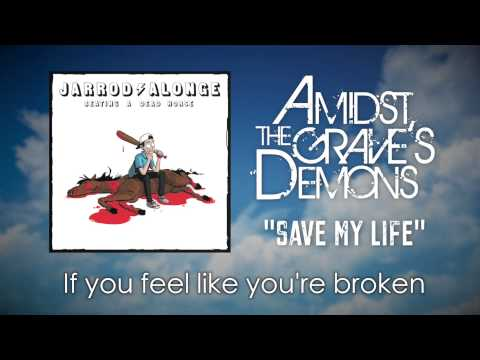 Amidst The Grave's Demons - Save My Life (Official Lyric Video)