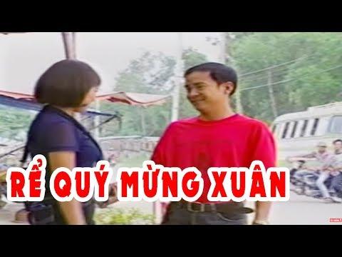 Rể Quý Mừng Xuân | Hài Kịch Việt Nam Hay Nhất | Hài Hoàng Sơn, Lê Giang, Việt Anh