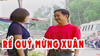 Rể Qúy Mừng Xuân | Hài Kịch Việt Nam Hay Nhất | Hài Hoàng Sơn, Lê Giang, Việt Anh