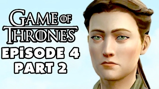 Game of Thrones - Telltale Games - Episode 4: Sons of Winter - Gameplay Walkthrough Part 2