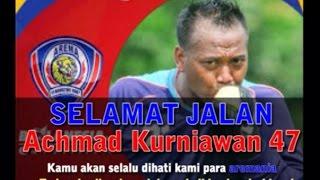 RIP Achmad Kurniawan Kiper Arema FC Meninggal Dunia