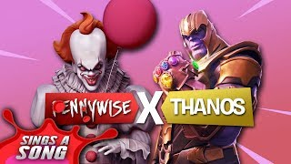 Pennywise + Thanos Fortnite Song