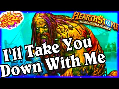 I'll Take you down with Me ~ Hearthstone Heroes of Warcraft ~ The Grand Tournament TGT