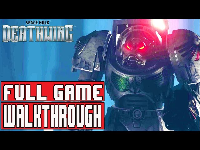 Warhammer Space Hulk DEATHWING Gameplay Walkthrough Part 1 FULL GAME (1080p) - No Commentary