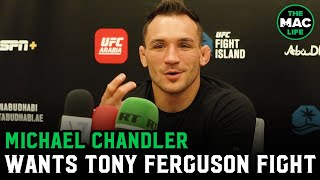 "Michael Chandler wants Tony Ferguson fight: ""It's a fight that scares me""; Would say yes to TUF"