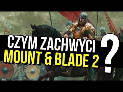 Ogromne bitwy i sandbox totalny – co przyniesie Mount & Blade II?