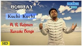 Kuchi Kuchi Karaoke Song | AR Rahman Karaoke Songs | Bombay Movie Song | Best of Tamil Karaoke Songs
