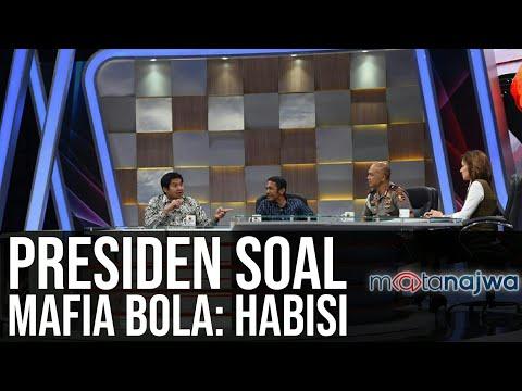 #PSSIBisaApa Jilid 4: Darurat Sepak Bola - Presiden Soal Mafia Bola: Habisi (Part 6) | Mata Najwa