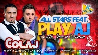 PLAY AJ MR. JUVE SI SUSANU feat. ALL STARS (COLAJ MANELE 2014)