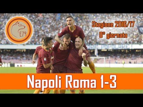 Vedi Napoli è poi godi! Napoli Roma 1-3