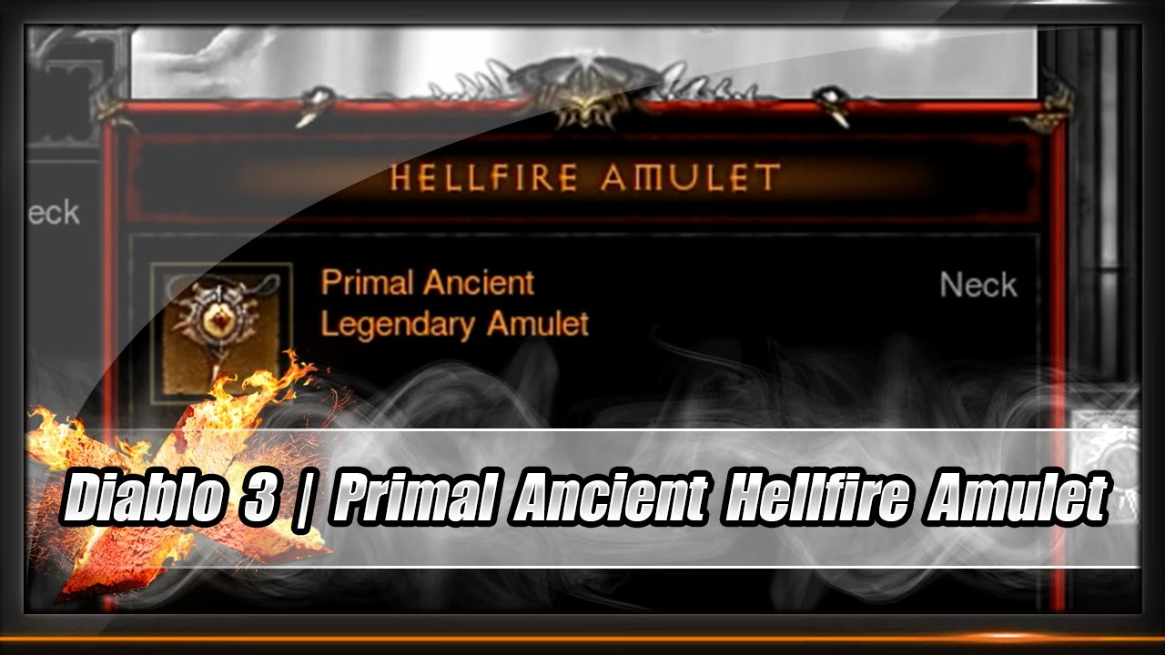 Diablo 3 Hunting A Primal Ancient Hellfire Amulet Youtube