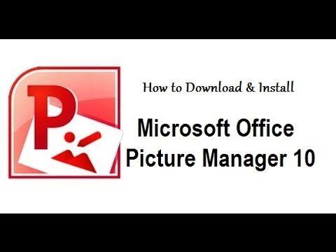 How to Install Microsoft Picture Manager 2010