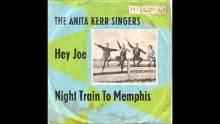 Hey Joe - The Anita Kerr Singers