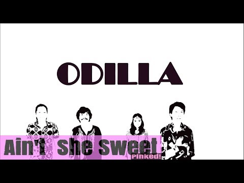 Ain't She Sweet - ODILLA (PINKED! Album Version) (OFFICIAL Lyrics Video)