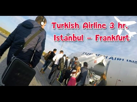 [เที่ยวยุโรป] Turkish Airline short flight Istanbul-Frankfurt : Germany-Austria Travel Vlog Ep10