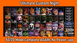 50/20 COMPLETE AGAIN, No Power-ups, WITH Music! (10600 UNBEATABLE Rank) - FNaF Ultimate Custom Night