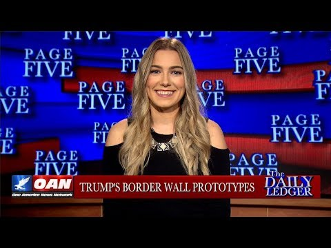Border Wall Prototypes Complete Early & Under Budget